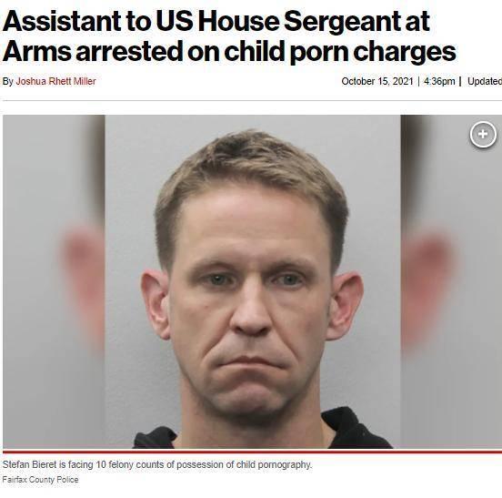 罪有应得!因持有大量儿童色情材料,美国众议院一高级助理被逮捕